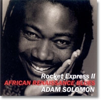 Rocket Express II:  African Renaissance Blues